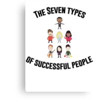 The Seven Types of Successful People Canvas Print