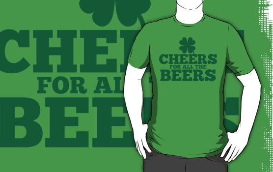 Cheers for all the BEERS with a shamrock by jazzydevil