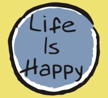 Life Is Happy Kids Clothes