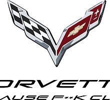 Corvette Because F**k class by David Kelloway