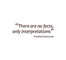 There are no facts... (Amazing Sayings) by gshapley