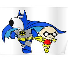 Batman Brian and Stewie Griffin Poster