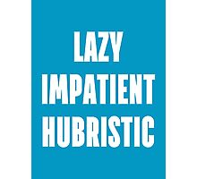 LAZY IMPATIENT HUBRISTIC - White on Blue Programmer Shirt Photographic Print
