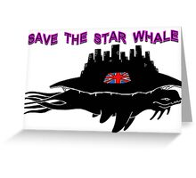 Save the Star Whale Greeting Card
