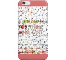 Dream Big Remix iPhone Case/Skin