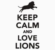 Keep calm and love lions Kids Clothes