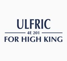Skyrim - Ulfric for High King - Blue Text T-Shirt