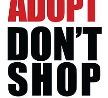 ADOPT - Don't Shop by GoFalcon