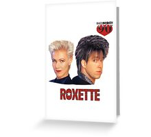 Roxette | I love the 90s Greeting Card