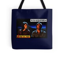 Never Bothered me Tote Bag