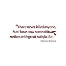 Reading obituaries with satisfaction... (Amazing Sayings) by gshapley