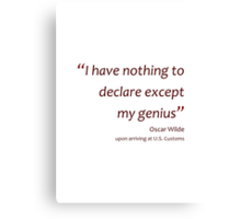 Declaring genius... (Amazing Sayings) Canvas Print