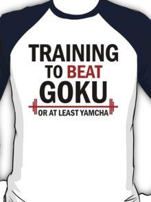 Training to beat Yamcha T-Shirt