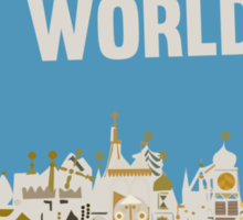 see the world, it's a small world, disneyland Sticker