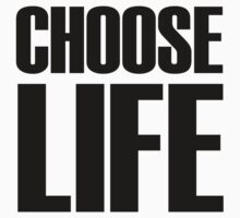 eighties ~ Choose Life  by redcow