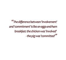 Eggs-and-ham: involvement-and-commitment... (Amazing Sayings) by gshapley