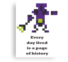 Faceless Void - Every day lived is a page of history Canvas Print
