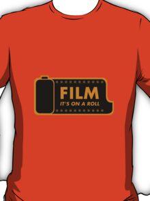Film: It's on a roll T-Shirt