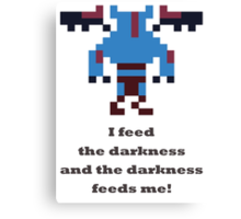 Night Stalker - I feed the darkness Canvas Print