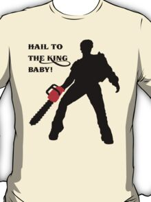Hail to the King Baby T-Shirt