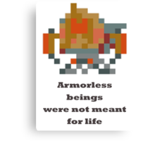 Nyx Assassin - Armorless beings were not meant for life Canvas Print