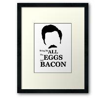 Ron Swanson (Eggs & Bacon) Framed Print