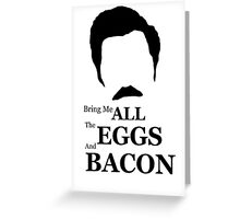 Ron Swanson (Eggs & Bacon) Greeting Card