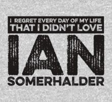 Regret Every Day - Ian Somerhalder by huckblade