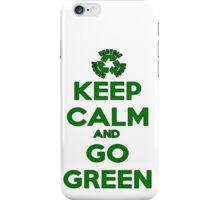 Keep Calm And Go Green iPhone Case/Skin