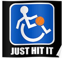 Wheelchair Basketball Just Hit It Poster