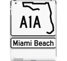 A1A - Miami Beach  iPad Case/Skin