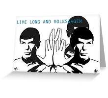 Live Long and VW - By SUMO Greeting Card