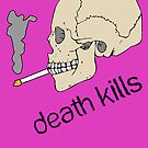 Death kills... by buyart