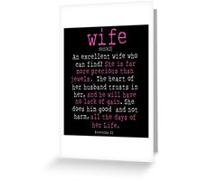 An Excellent Wife Who Can Find? Greeting Card