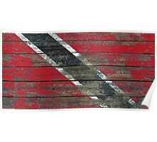 Flag of Trinidad and Tobago on Rough Wood Boards Effect Poster
