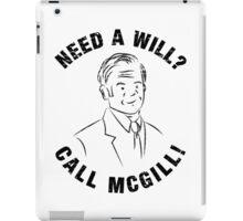Need A Will? Call McGill! - Better Call Saul / Jimmy McGill iPad Case/Skin