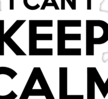 I cant keep calm Im a WANDELLA Sticker