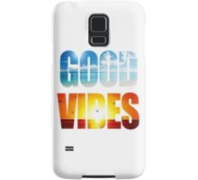 Good Vibes Samsung Galaxy Case/Skin