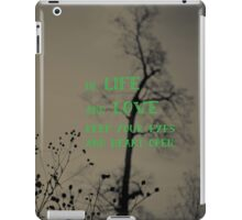 Keep Your Eyes and Heart Open iPad Case/Skin
