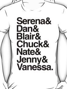 Serena & Dan & Blair & Chuck & Nate & Jenny & Vanessa from Gossip Girl  T-Shirt