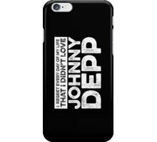 Regret Every Day - Johnny Depp (Variant) iPhone Case/Skin