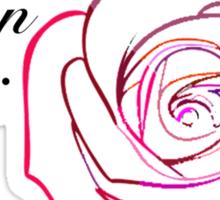I am a Garden Rose Sticker