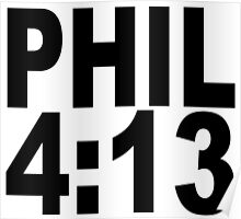 PHIL 4:13 Poster