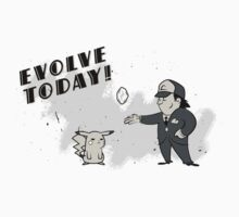 (I Don't Want to) Evolve Today! by Ruwah