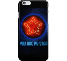 You Are My Star iPhone Case/Skin