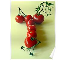 T is for TOMATOES! Poster