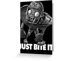 Just Bite It. Greeting Card