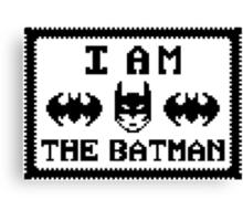 I AM THE BATMAN Canvas Print