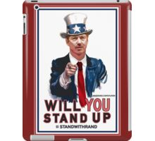 """""""Will You Stand Up"""" Stand With Rand Paul 2016  iPad Case/Skin"""