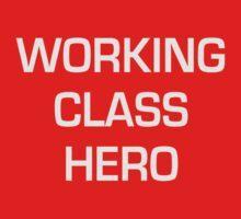 Working class hero by speechless
